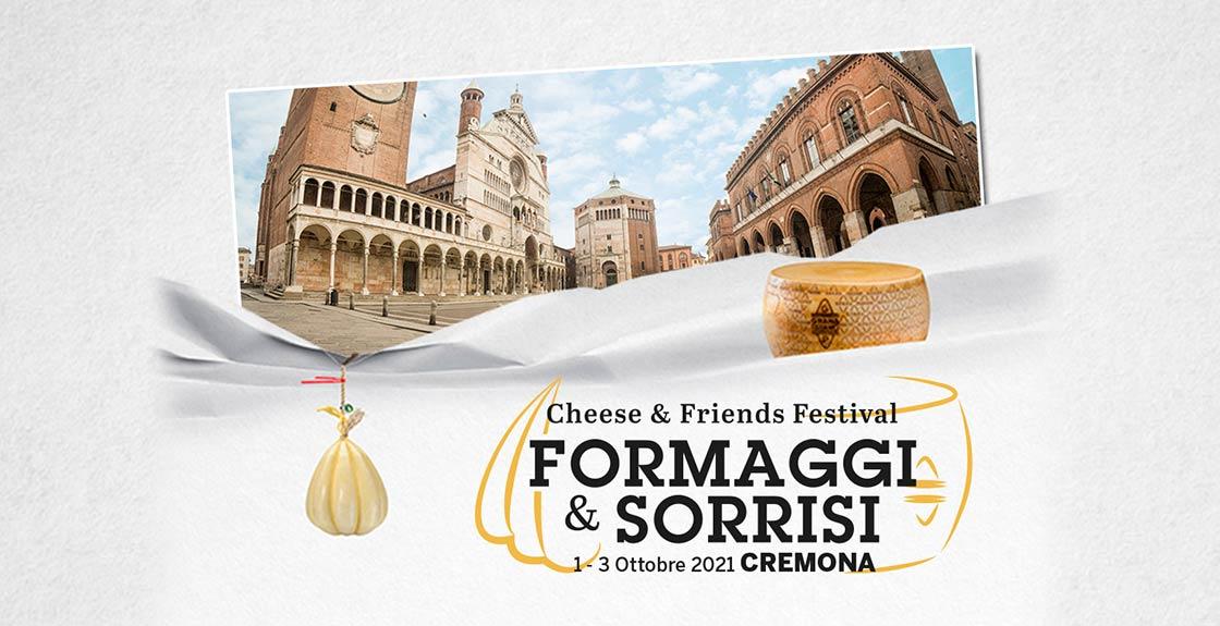 Formaggi & Sorrisi Cheese & Friends Festival 2021